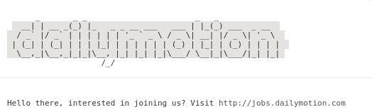 DailyMotion ASCII Art in console and hiring message with link related to the job offer